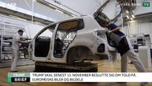 Finans Brief: Told på europæisk bilproduktion